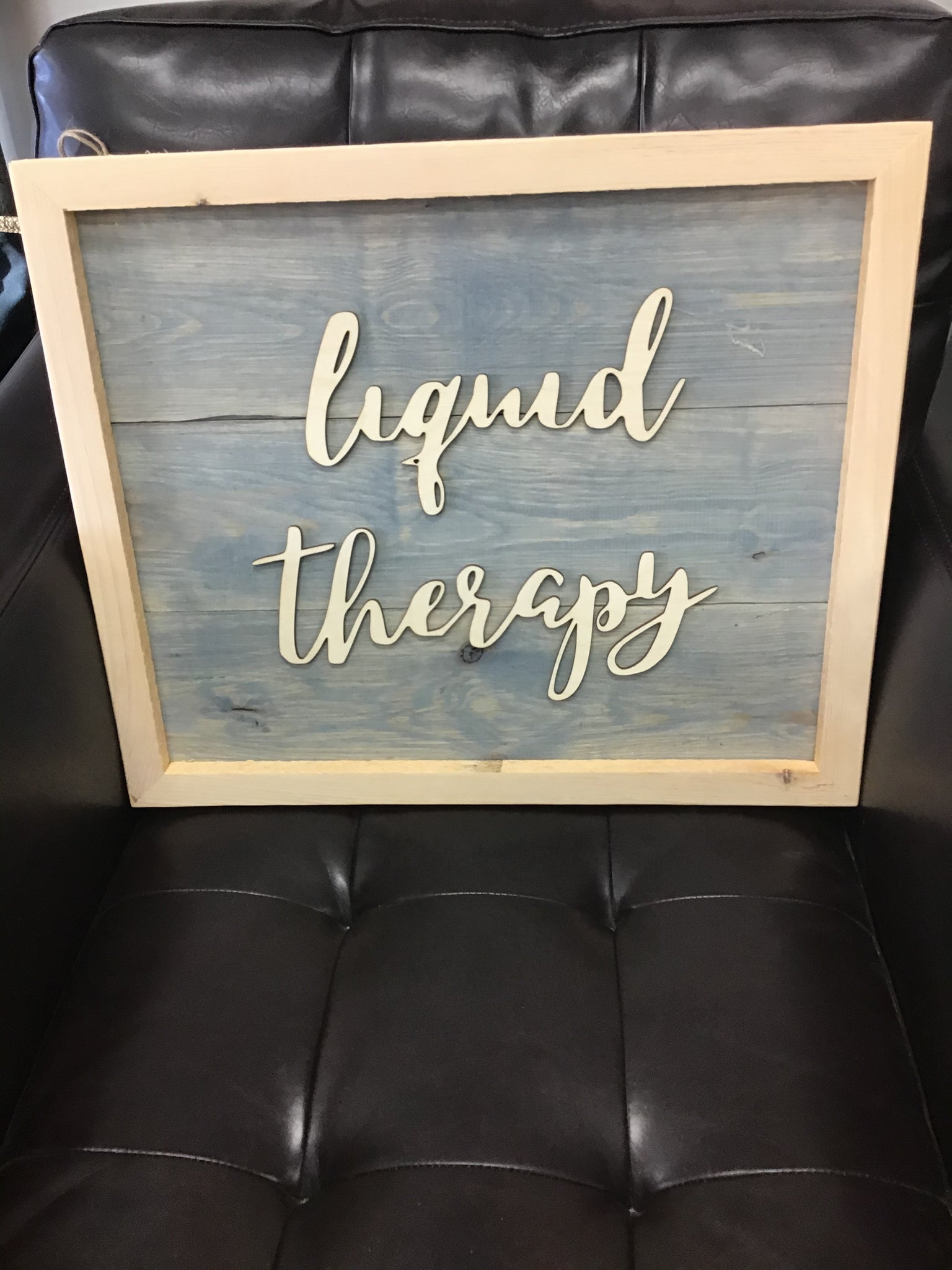 Rustic Sign - Liquid Therapy