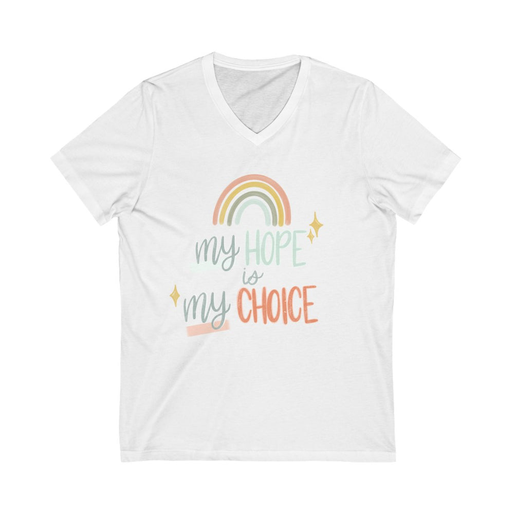 My Hope My Choice- Unisex Jersey Short Sleeve V-Neck Tee