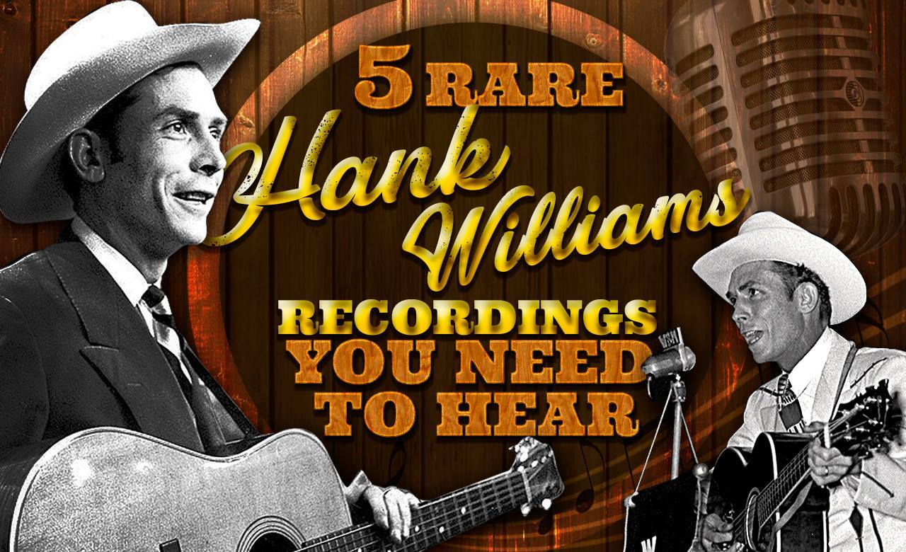 Hank williams Songs | 5 Rare Hank Williams Recordings You Need To Hear | Country Music Videos