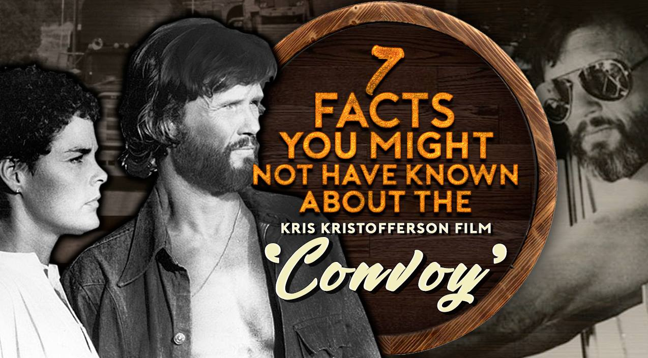 Kris kristofferson Songs   7 Facts You Might Not Have Known About The Kris Kristofferson Film 'Convoy'   Country Music Videos
