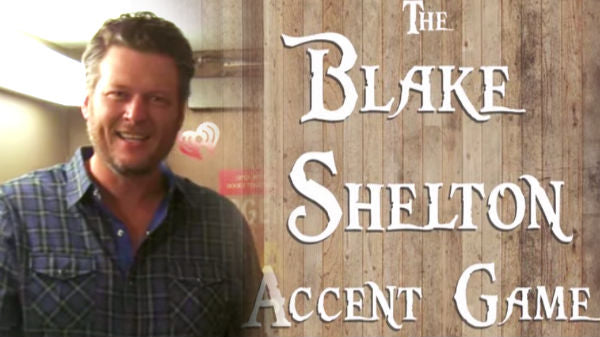 Blake shelton Songs | The Blake Shelton Accent Game | Country Music Videos