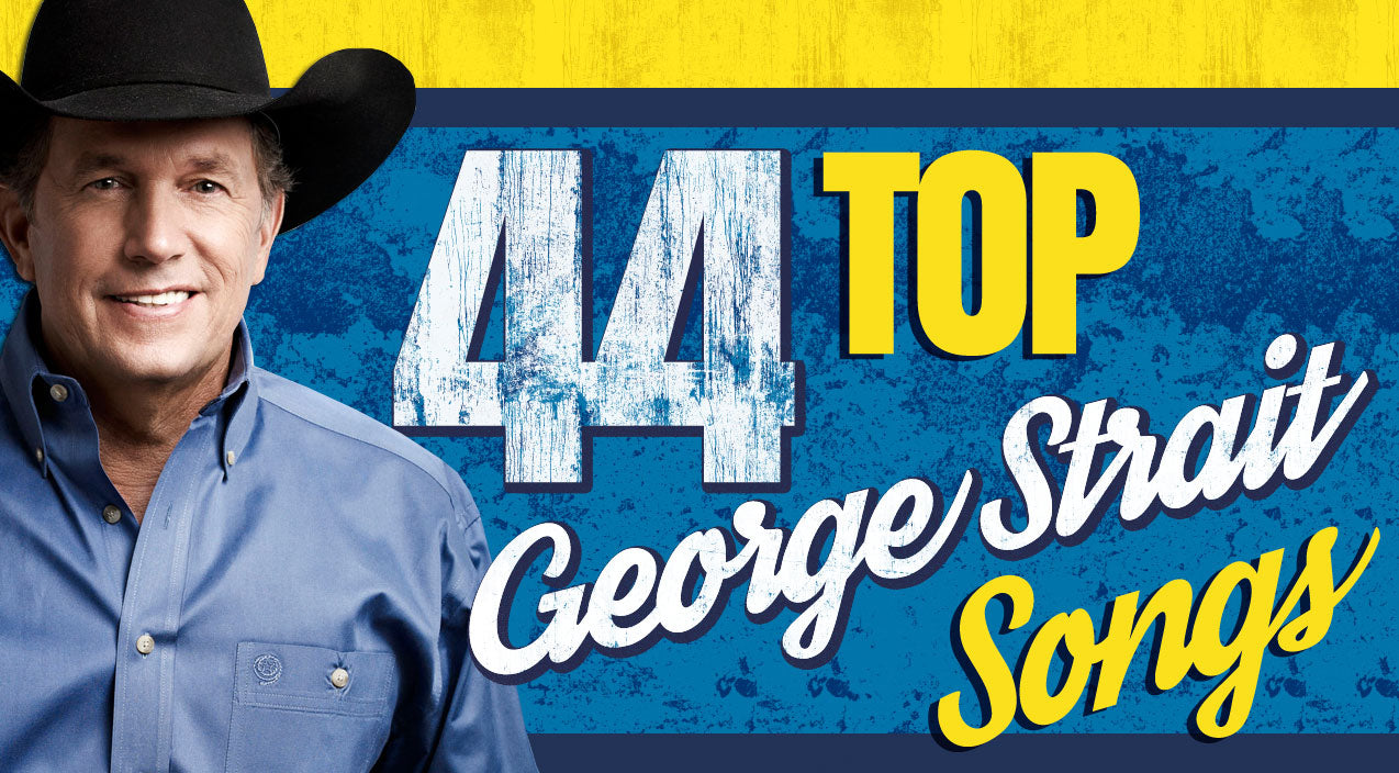George strait Songs | 44 Top George Strait Songs You'll Love Without End (WATCH) | Country Music Videos