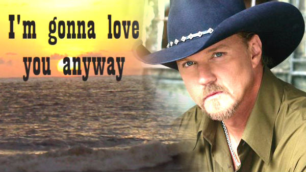 Trace adkins Songs | Trace Adkins - I'm Gonna Love You Anyway | Country Music Videos
