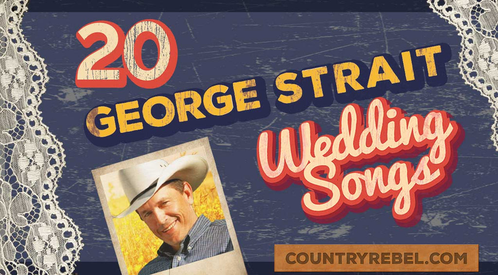 George strait Songs | 20 Swoon-Worthy George Strait Wedding Songs (SPOTIFY PLAYLIST) (WATCH) | Country Music Videos