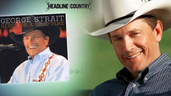 George strait Songs | George Strait Opens Up in Rare Interview on