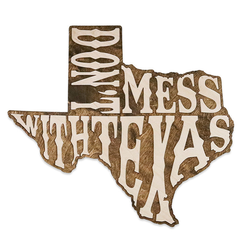 Don 39 T Mess With Texas Two Tone Wood Wall Art Country Rebel