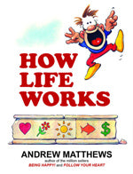 How Life Works Cover by Andrew Matthews
