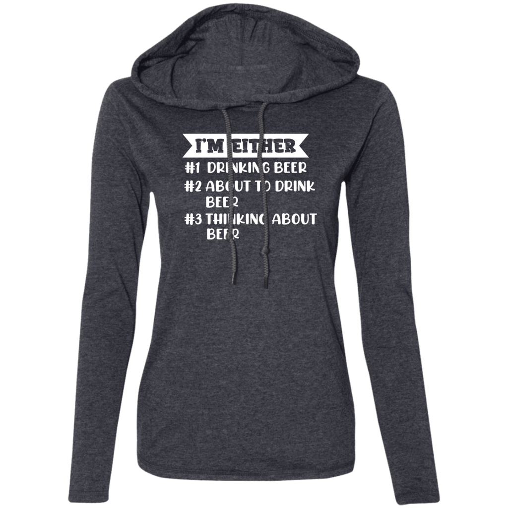I'm Either Drinking Beer, About to Drink Beer or Thinking about Beer Hoodie