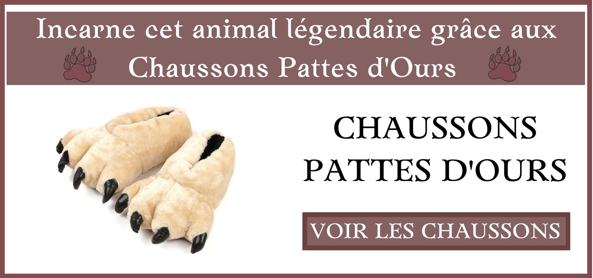 Chaussons Pattes d'Ours