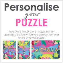 "Load image into Gallery viewer, Custom Name ""Wild Love"" Puzzle"