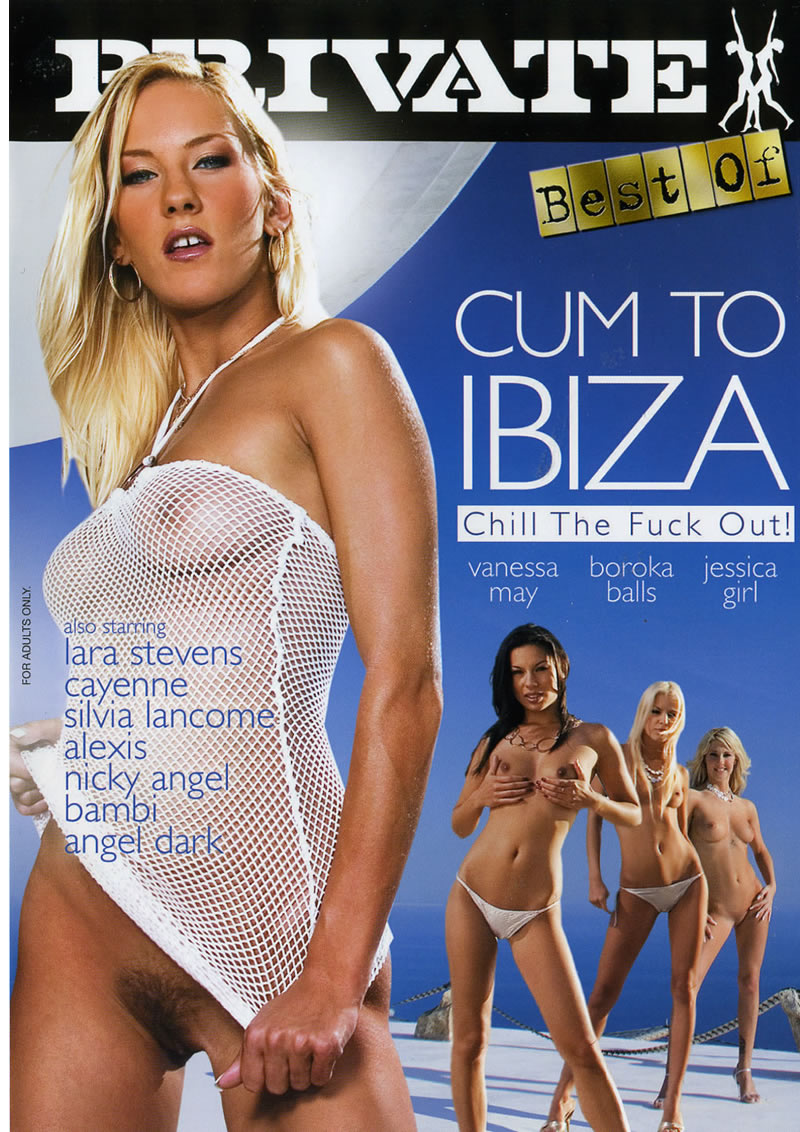 CUM TO IBIZA CHILL THE FUCK OUT (07-29)