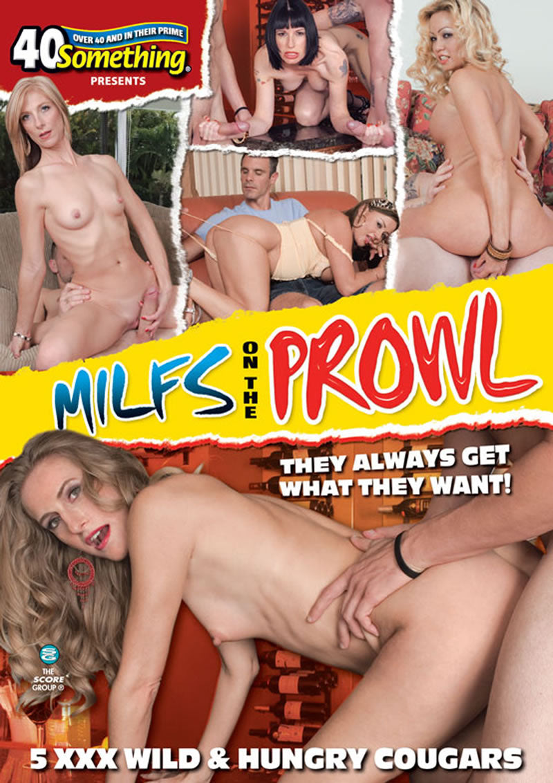 MILFS ON THE PROWL