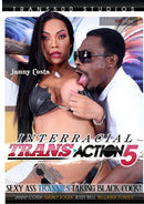 INTERRACIAL TRANS ACTION 05 (7-28-20)