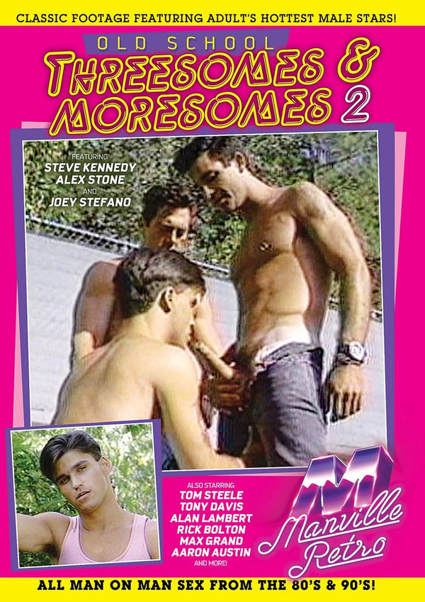 OLD SCHOOL THREESOMES & MORESOMES 02