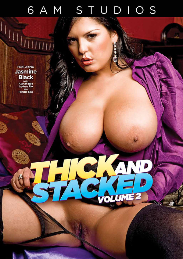 THICK AND STACKED 02 (1-12-21)