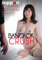 BANGKOK CRUSH (1-6-21)