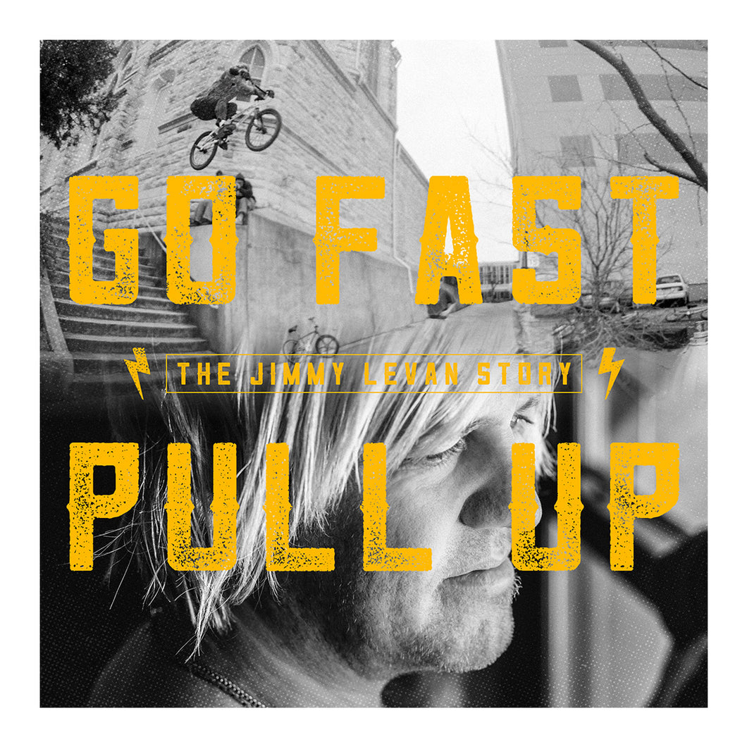 "ON SALE! ""Go Fast Pull Up: the Jimmy LeVan Story"" BLURAY & BOOK"