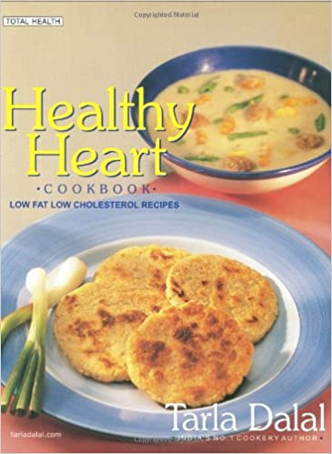 Tarla Dalal's Healthy Heart Cook Book