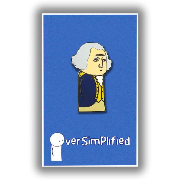 OverSimplified - George Washington Pin