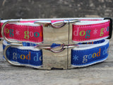 Good Dog! Blue or Pink Adjustable Dog Collar