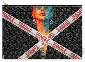 Fragile - Carry-All Pouch