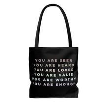 Load image into Gallery viewer, You Are Tote Bag