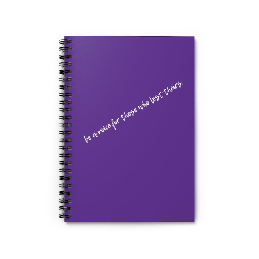 Be A Voice For Those Who Lost Theirs Notebook