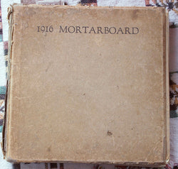 1916 Mortarboard Yearbook From Barnard College Columbia University - Old Orchard Antiques And Collectibles