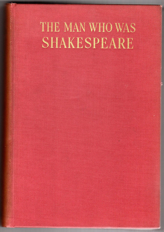 The Man Who Was Shakespeare Eva Turner Clark 1937 - Old Orchard Antiques And Collectibles