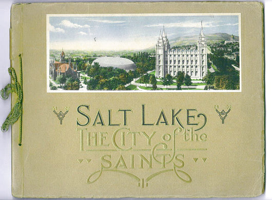 Vintage Salt Lake The City of The Saints Souvenir Booklet of Views - Old Orchard Antiques And Collectibles