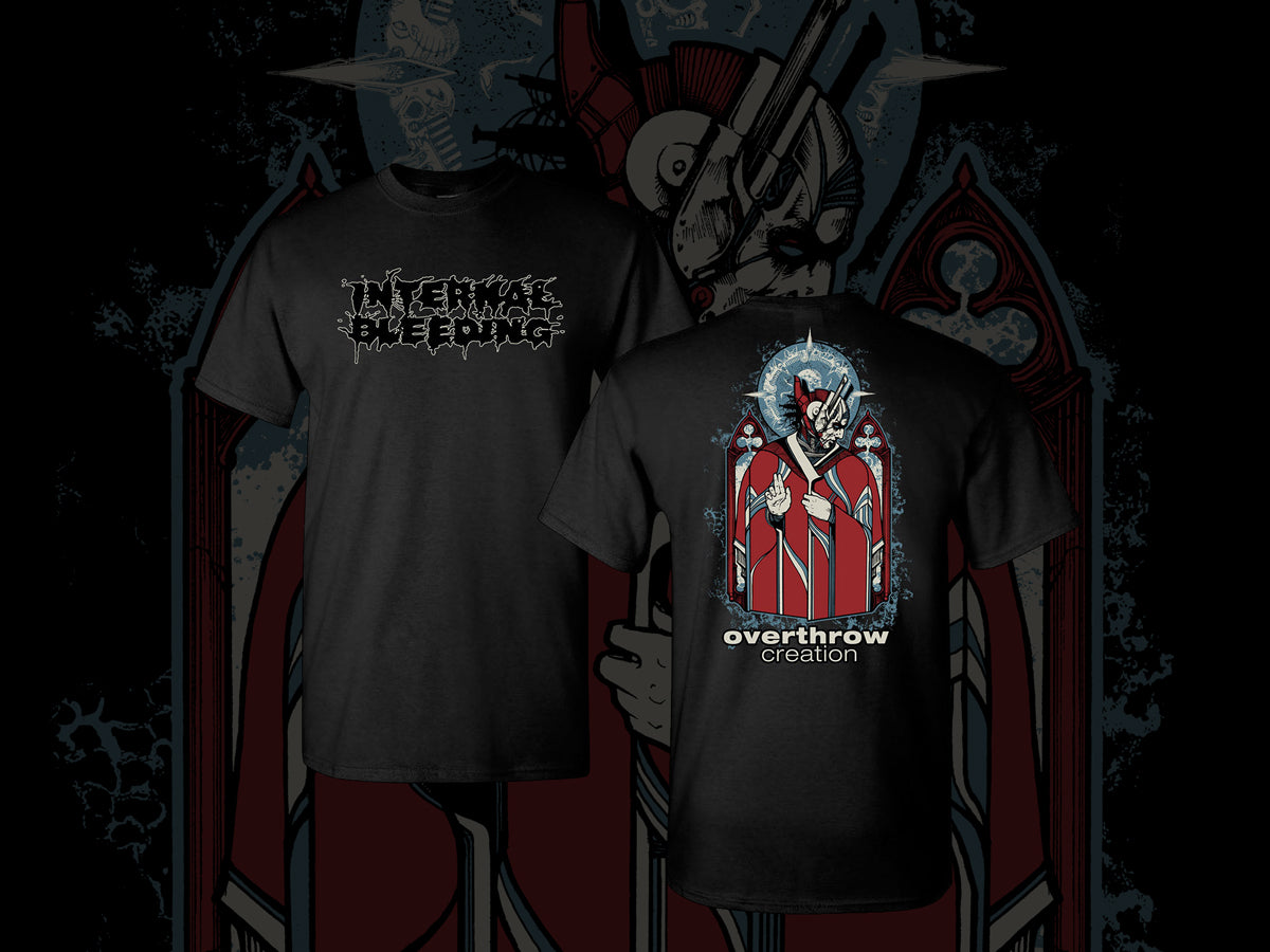 "Internal Bleeding ""Overthrow Creation"" T-Shirt"