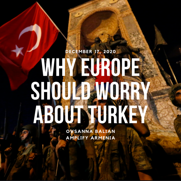 Why Europe Should Worry About Turkey