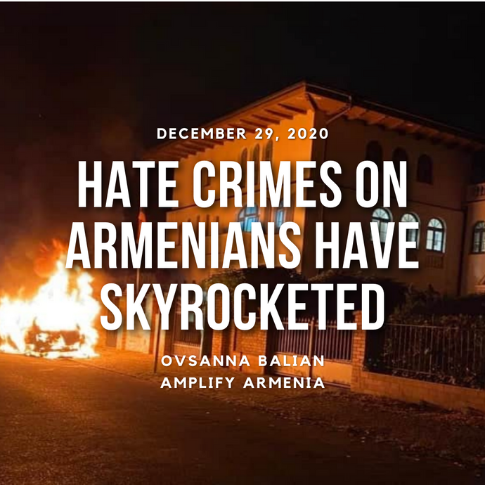 Hate Crimes on Armenians have Skyrocketed
