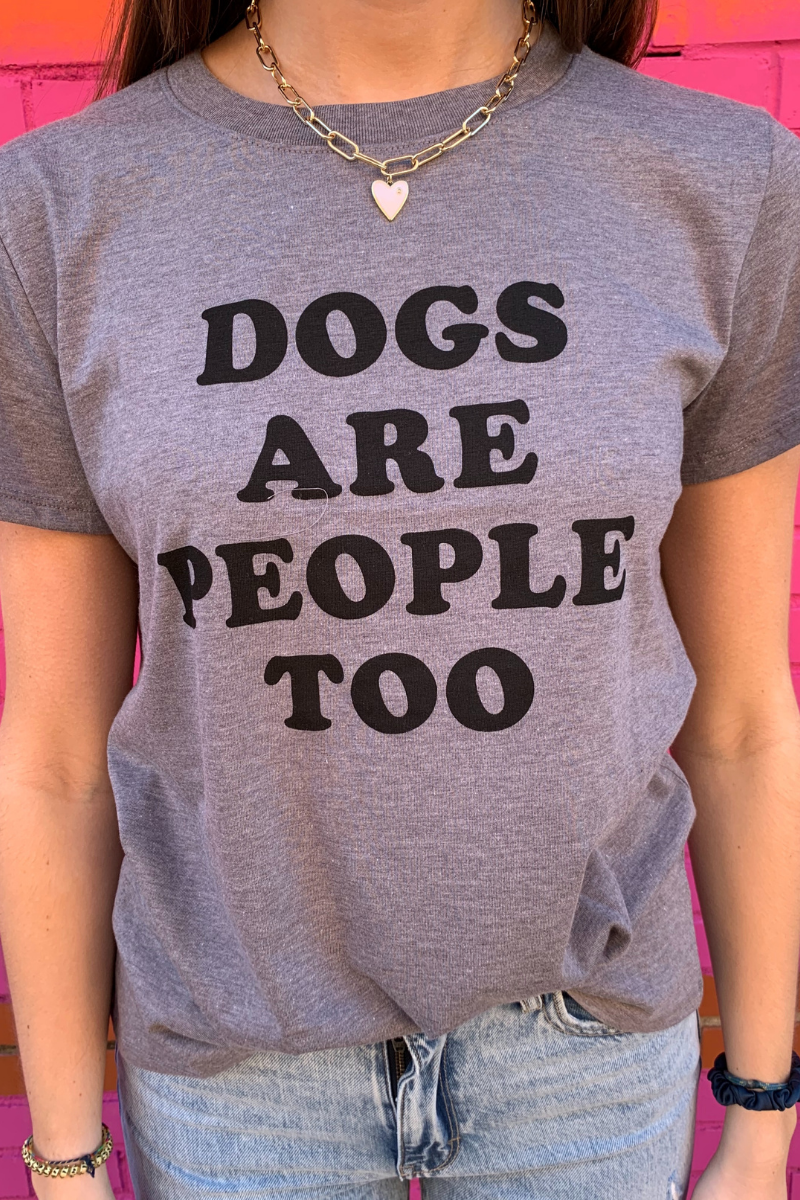 Dogs are People Tee