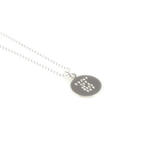 'Every day is a good day' - small silver round disc pendant with wording 'every day is a good day'