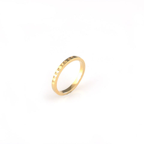 'Every day is a good day' - 2mm gold ring with wording 'every day is a good day'