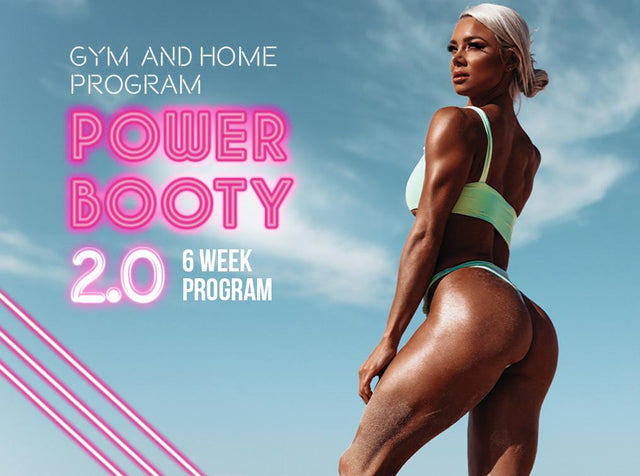 POWER BOOTY 2.0 HOME & GYM PROGRAM (PDF Only)