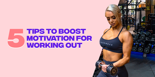 5 Tips to Boost Motivation For Working Out