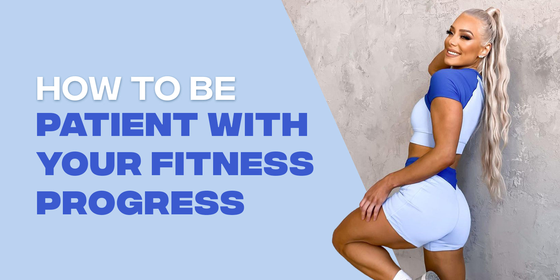 How To Be Patient With Your Fitness Progress