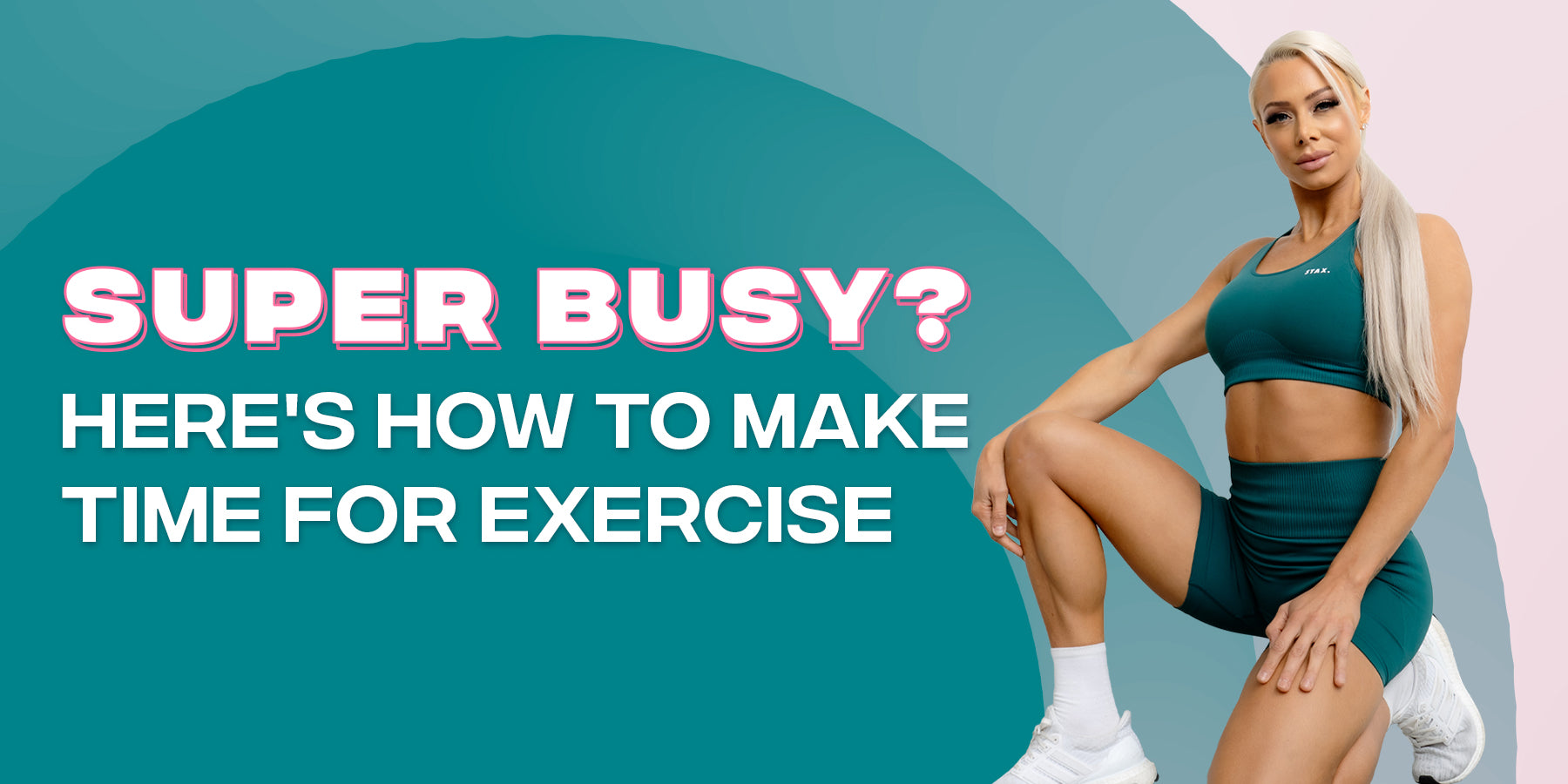 Super Busy? Here's How To Make Time for Exercise