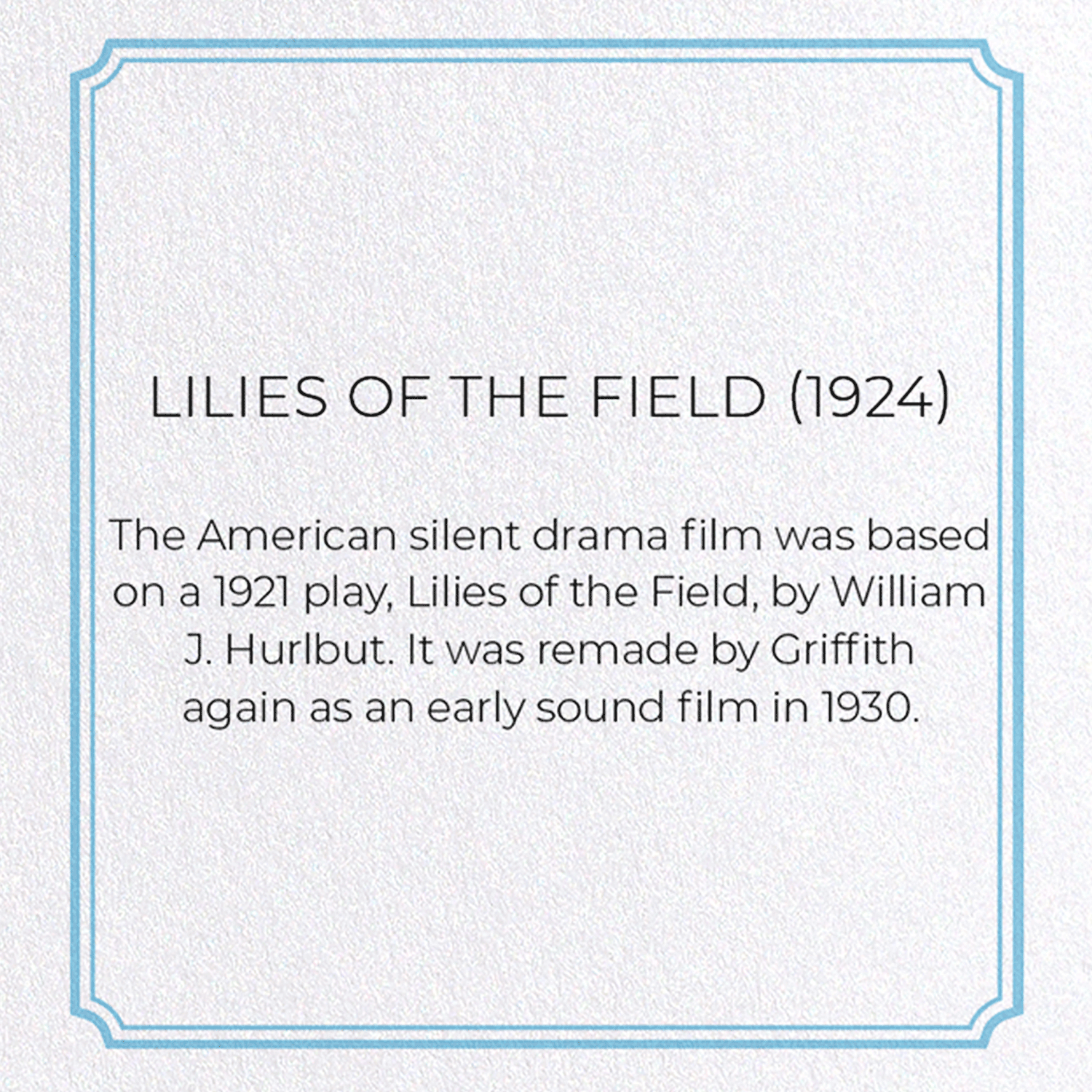 LILIES OF THE FIELD (1924)