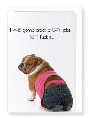 Ezen Designs - Gay joke butt fuck - Greeting Card - Front