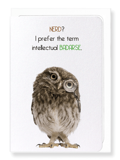 Ezen Designs - Intellectual badarse - Greeting Card - Front