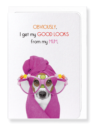 Ezen Designs - Mum's good looks - Greeting card - Front