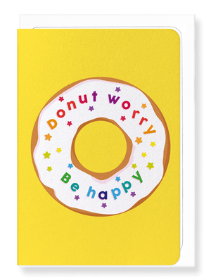 Ezen Designs - Donut worry - Greeting card - Front
