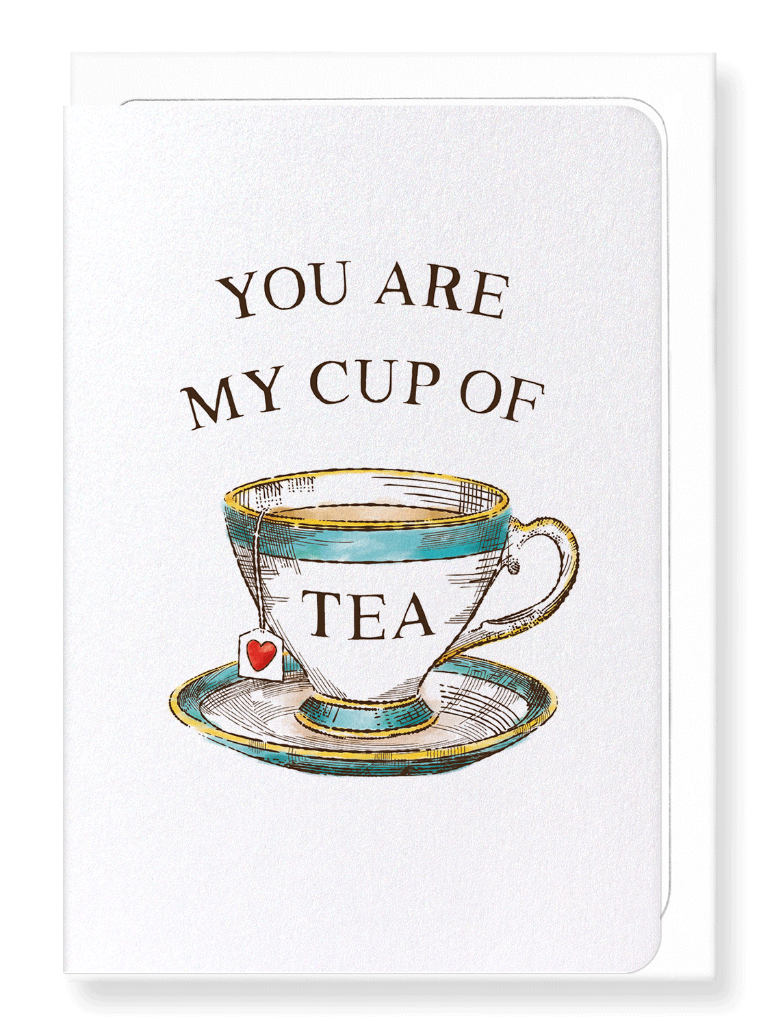 Ezen Designs - My cup of tea - Greeting Card - Front