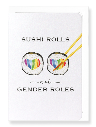 Ezen Designs - Sushi not gender role - Greeting Card - Front