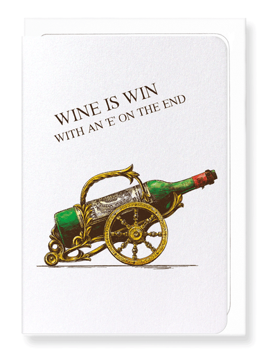 Ezen Designs - Wine is win - Greeting Card - Front