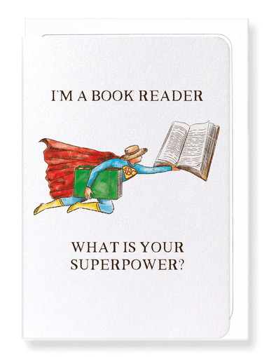 Ezen Designs - Reader superpower - Greeting Card - Front
