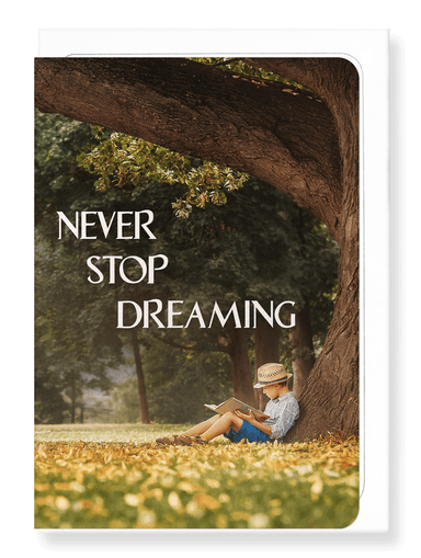 Ezen Designs - Never stop dreaming - Greeting Card - Front
